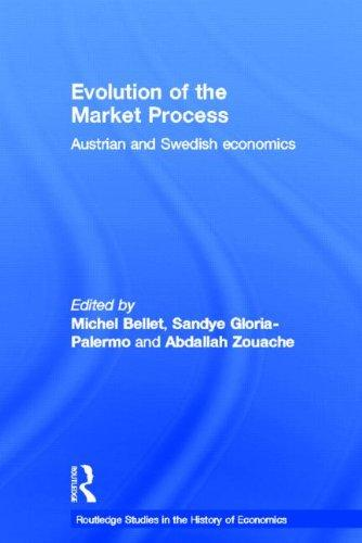 Evolution of the Market Process: Austrian and Swedish Economics (Routledge Studies in the History of Economics)