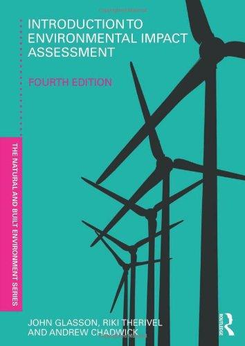 Introduction To Environmental Impact Assessment (Natural and Built Environment Series)