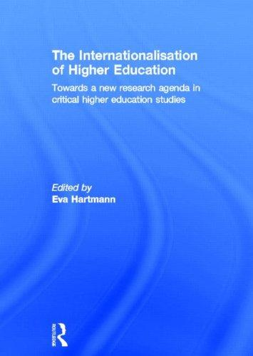 The Internationalisation of Higher Education: Towards a new research agenda in critical higher education studies