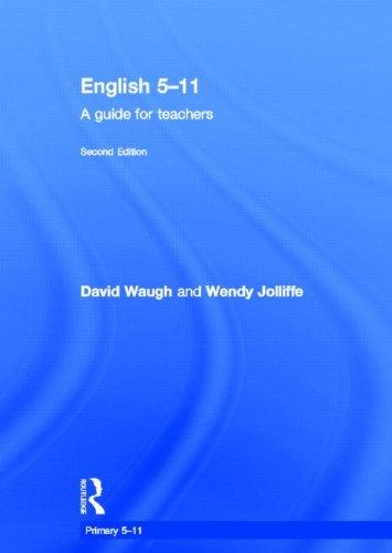 English 5-11: A guide for teachers (Primary 5-11 Series)