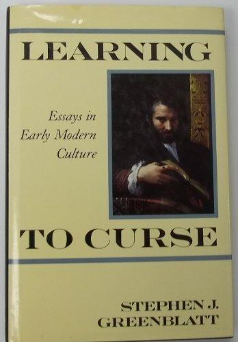 Learning to Curse: Essays in Early Modern Culture