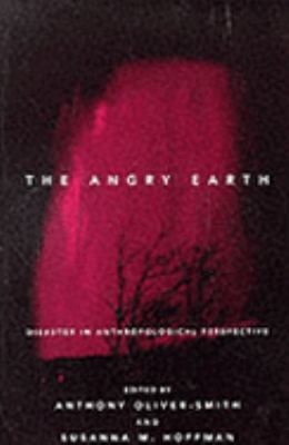 Angry Earth Disaster in Anthropological Perspective