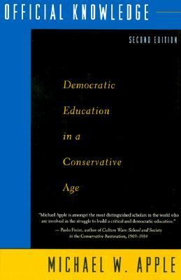 Official Knowledge Democratic Education in a Conservative Age