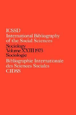 International Bibliography of the Social Sciences D: Sociology, Vol. 23