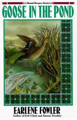 Goose in the Pond (A Benni Harper Mystery) - Earlene Fowler - Hardcover