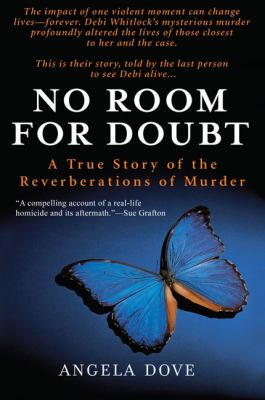 No Room for Doubt: A True Story of the Reverberations of Murder