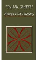 Essays into Literacy: Selected Papers and Some Afterthoughts
