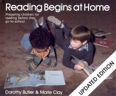 Reading Begins at Home Preparing Children for Reading Before They Go to School