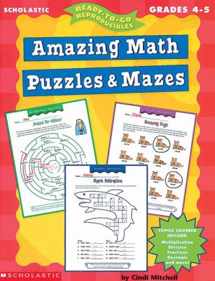 Ready-To-Go Reproducibles Amazing Math Puzzles and Mazes