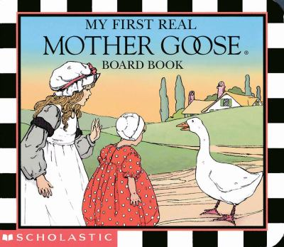 My First Real Mother Goose Board Book