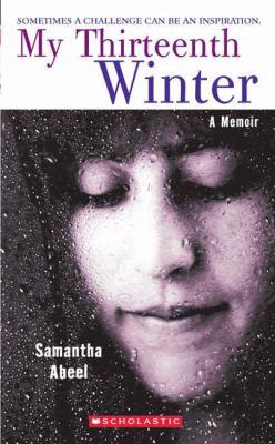 My Thirteenth Winter A Memoir