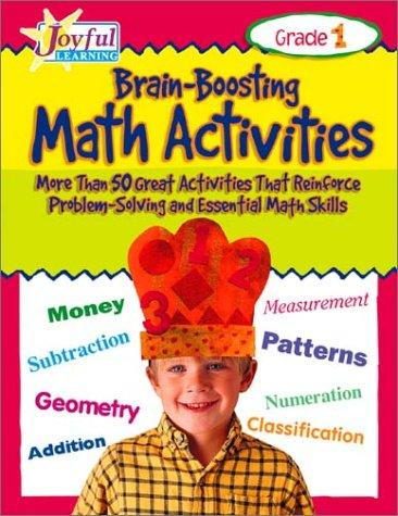 Joyful Learning: Brain-boosting Math Activities: Grade 1
