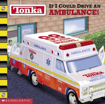 If I Could Drive an Ambulance