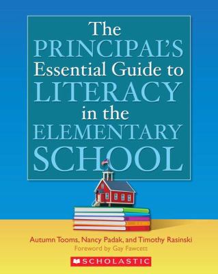 Principal's Essential Guide to Literacy in the Elementary School