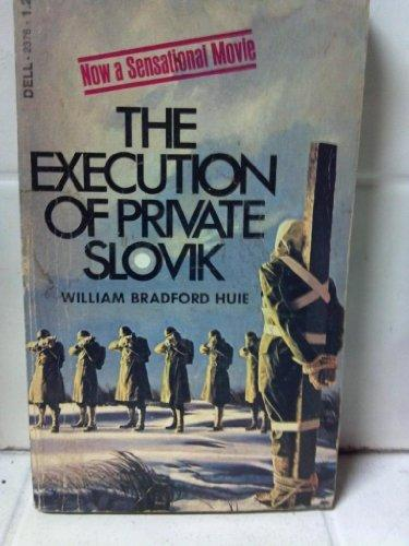 the execution of private slovik essay This collection includes a case file of the court-martial of private eddie slovik, and related correspondences, compiled from 1944 to 1981 arranged in three parts: the case file.