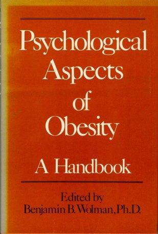Psychological Aspects of Obesity: A Handbook