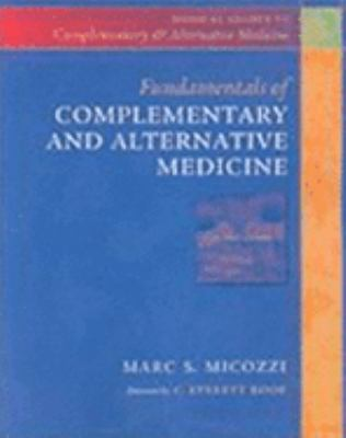 Fundamenatals of Complementary and Alternative Medicine