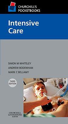 Churchill's Pocketbooks: Intensive Care (Churchill Pocketbooks)