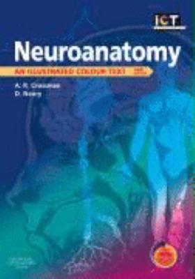 Neuroanatomy An Illustrated Colour Text