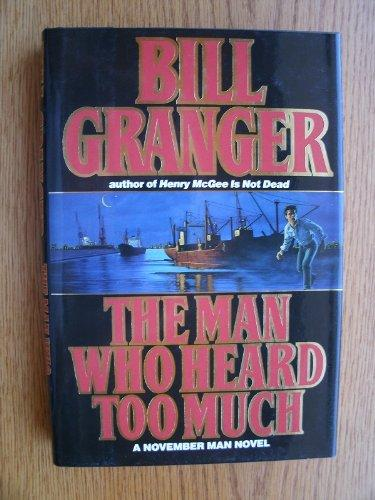 Man Who Heard Too Much: The Tenth November Man Novel