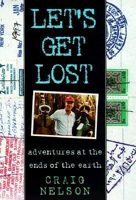 Let's Get Lost - Craig Nelson - Hardcover