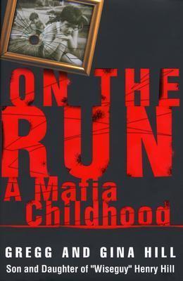On the Run A Mafia Childhood