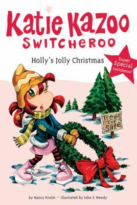 Holly's Jolly Christmas (Katie Kazoo, Switcheroo)