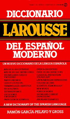 Diccionario Larousse Del Espanol Moderno A New Dictionary of the Spanish Language