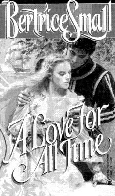 Love for All Time - Bertrice Small - Mass Market Paperback