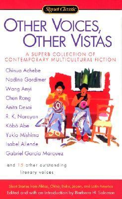 Other Voices, Other Vistas Short Stories from Africa, China, India, Japan, and Latin America