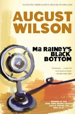Ma Rainey's Black Bottom A Play in Two Acts