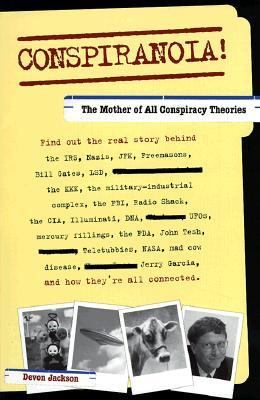 Conspiranoia! The Mother of All Conspiracy Theories