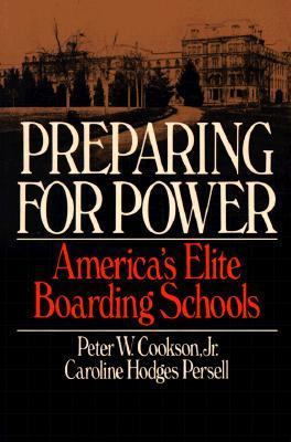 Preparing for Power America's Elite Boarding Schools