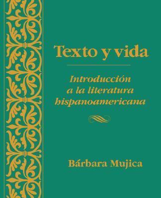 Texto Y Vida Introduccion a LA Literatura Hispanoamericana