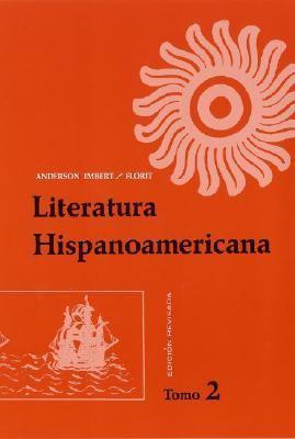 Literatura Hispanoamericana, Antologia E Introduccion Historica