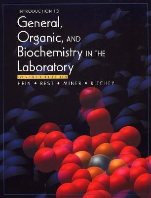 Introduction to General, Organic, and Biochemistry in the Laboratory