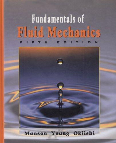 Fundamentals of Fluid Mechanics, 5th Edition, JustAsk! Set