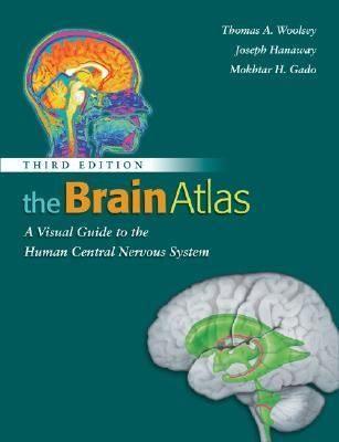 Brain Atlas A Visual Guide to the Human Central Nervous System