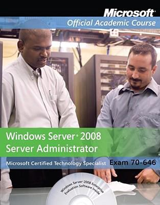 70-646, Package: Windows Server 2008 Administrator with Lab Manual (Microsoft Official Academic Course Series)