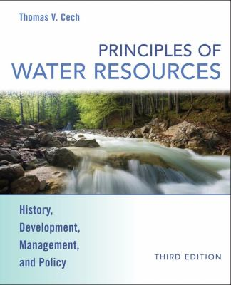 Principles of Water Resources: History, Development, Management, and Policy