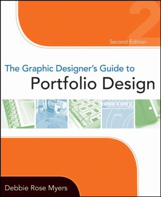The Graphic designers guide portfolio design 2 edition
