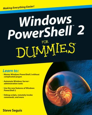 Windows PowerShell 2 For Dummies (For Dummies (Computer/Tech))