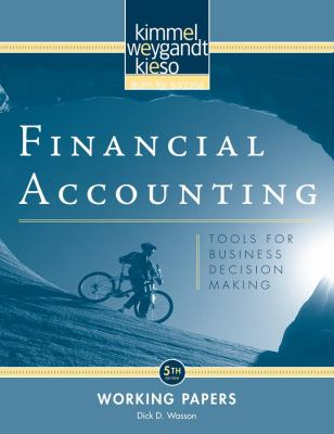 Financial Accounting, Working Papers: Tools for Business Decision Making