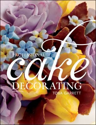 Best Cake Decorating Books For Professionals : Professional Cake Decorating 2nd Edition Rent ...