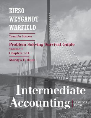 Intermediate Accounting 13E Problem Solving Survival Guide Volume 1