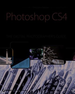 Photoshop CS4 Workflow: The Digital Photographer's Guide