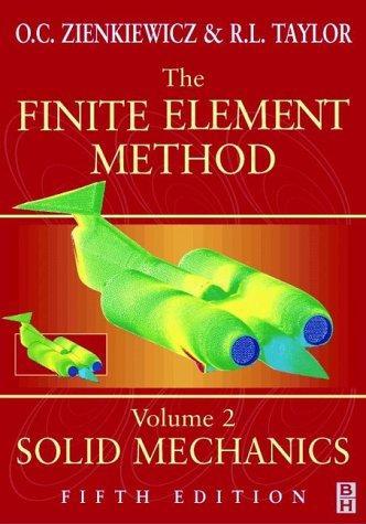The Finite Element Method, Solid Mechanics (Volume 2)