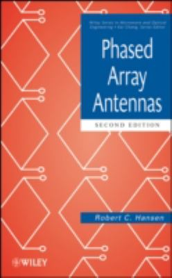 Phased Array Antennas (Wiley Series in Microwave and Optical Engineering)
