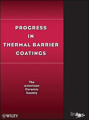 Progress in Thermal Barrier Coatings