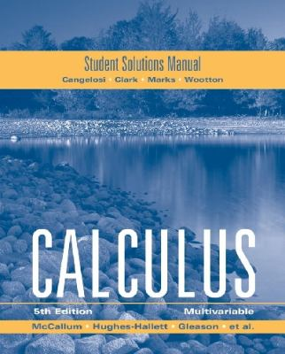 McCallum, Student Solutions Manual for Multivariable Calculus